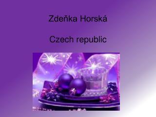 Zdeňka Horská Czech republic