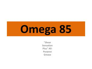 Omega 85