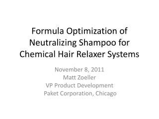 Formula Optimization of Neutralizing Shampoo for Chemical Hair Relaxer Systems