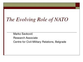 The Evolving Role of NATO