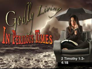 2 Timothy 1:3-4:18