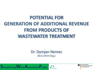 POTENTIAL FOR  GENERATION OF ADDITIONAL REVENUE FROM PRODUCTS OF  WASTEWATER TREATMENT