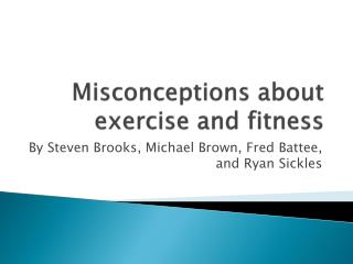 Misconceptions about exercise and fitness