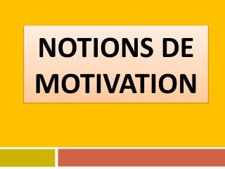Notions de motivation