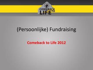 (Persoonlijke) Fundraising