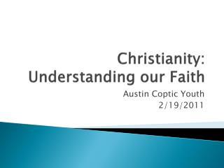 Christianity: Understanding our Faith