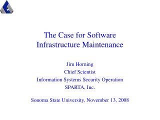 The Case for Software Infrastructure Maintenance