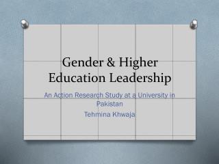 Gender & Higher Education Leadership