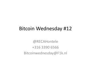 Bitcoin  Wednesday  #12