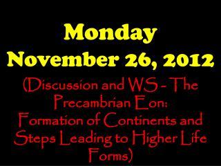 Monday November 26, 2012