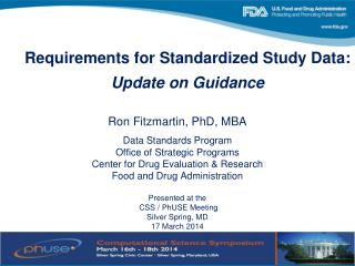 Requirements for Standardized Study Data: Update on Guidance