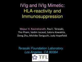 IVIg and IVIg Mimetic: HLA-reactivity and Immunosuppression