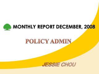 MONTHLY REPORT DECEMBER, 2008