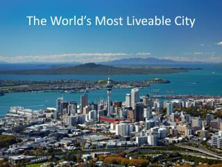 The World's Most  Liveable  City