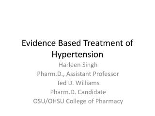 Evidence Based Treatment of Hypertension
