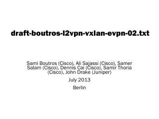 draft -boutros- l2vpn -vxlan- evpn- 02. txt