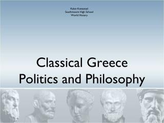 Classical Greece Politics and Philosophy