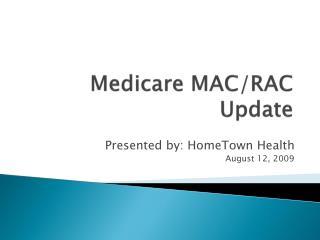 Medicare MAC/RAC Update
