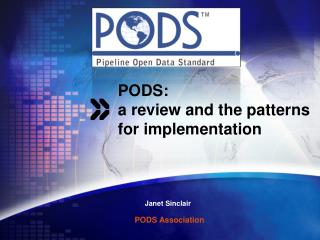 PODS: a review and the patterns for implementation