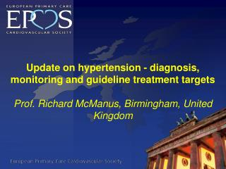 Update on hypertension - diagnosis, monitoring and guideline treatment targets