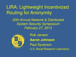 LIRA : Lightweight Incentivized Routing for Anonymity
