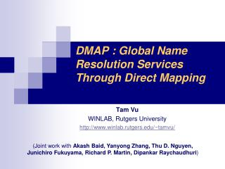 DMAP : Global  Name Resolution Services Through Direct  Mapping
