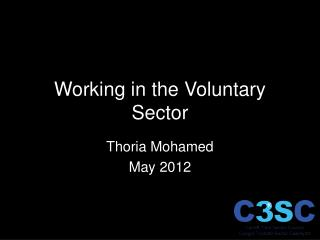 Working in the  Voluntary  S ector