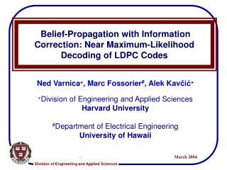 Belief-Propagation with Information Correction: Near Maximum-Likelihood Decoding of LDPC Codes