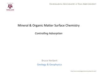 Mineral & Organic Matter Surface Chemistry Controlling A dsorption