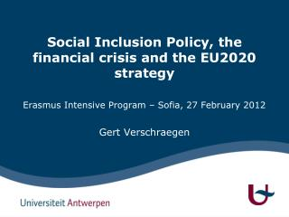 Social Inclusion Policy, the financial crisis and the EU2020 strategy