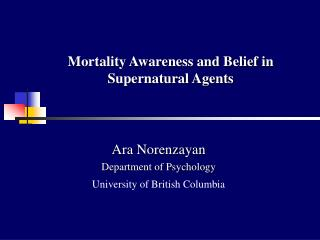 Mortality Awareness and Belief in Supernatural Agents