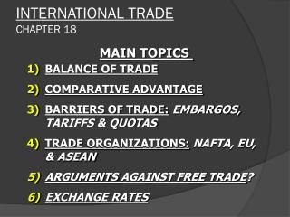INTERNATIONAL TRADE CHAPTER 18
