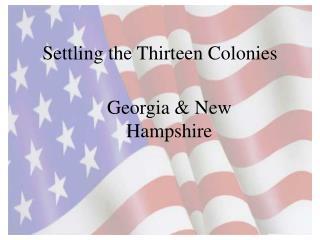 Settling the Thirteen Colonies