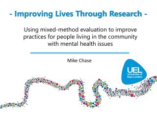 - Improving Lives Through Research -
