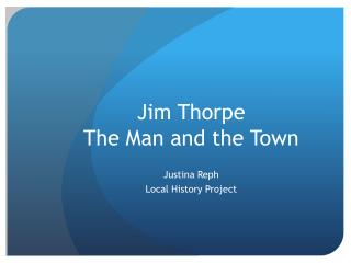 Jim Thorpe The Man and the Town