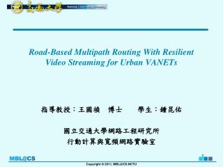 Road-Based Multipath Routing With Resilient Video Streaming for Urban VANETs