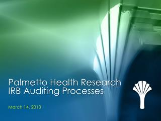 Palmetto Health Research IRB Auditing Processes