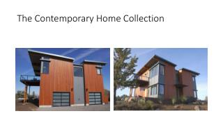 The Contemporary Home Collection