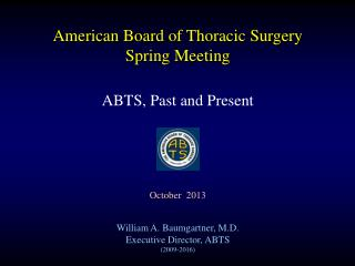 American Board of Thoracic Surgery Spring Meeting