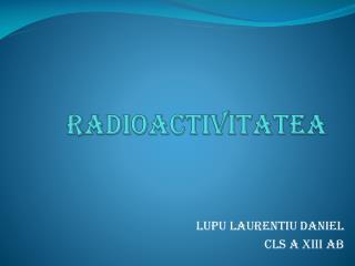 RADIOACTIVITATEA