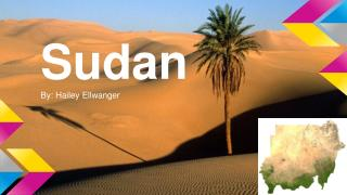 Sudan  By: Hailey Ellwanger