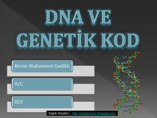 DNA ve Genetİk Kod
