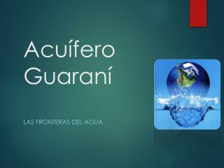 Acu�fero Guaran�
