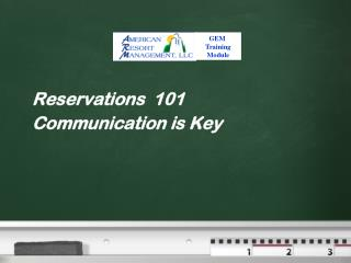 Reservations  101 Communication is Key