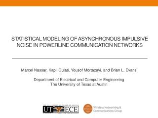 Statistical modeling of asynchronous impulsive noise in  powerline  communication networks