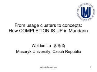 From usage clusters to concepts : How COMPLETION IS UP in Mandarin