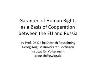 Garantee of  Human Rights  as  a Basis  of Cooperation between the  EU  and Russia
