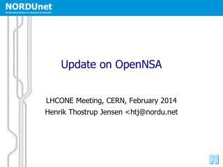 Update on OpenNSA