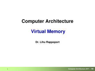 Computer Architecture  Virtual Memory