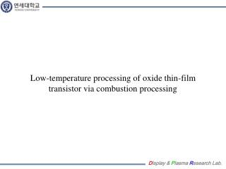 Low-temperature processing of oxide thin-film transistor via combustion processing